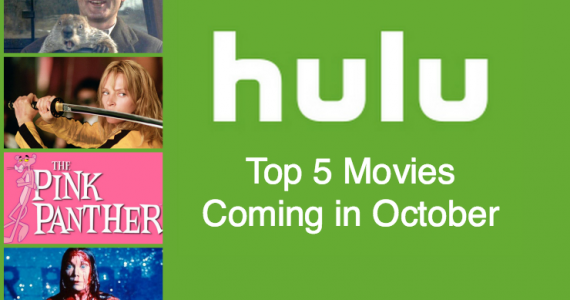 Top 5 Movies Coming to Hulu in October