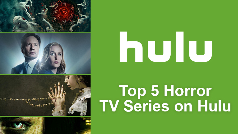 Top 5 Horror Shows on Hulu - What's on Hulu